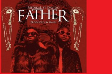 Medikal - Father ft Davido official video