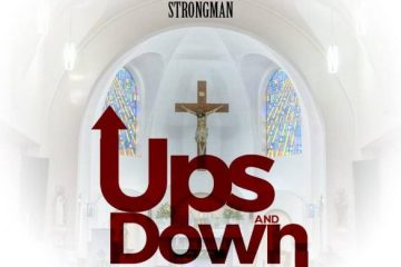 Strongman-ups and Downs ft Manifest-weunitemusic.com