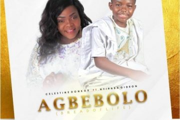 AGBEBOLO(BREAD OF LIFE) Celestine Donkor ft NHYIRABA GIDEON {OFFICIAL VIDEO}https://weunitemusic.com/wp-content/uploads/2019/09/Celestine-Donkor-and-Nhyiraba-Gideon-Agbebolo.jpg