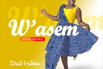 "Diana Hamilton ""W'ASEM (Your Word)"" Official Music Videohttps://weunitemusic.com/wp-content/uploads/2019/11/Diana-Hamilton-–-W'asem-Your-Word.jpg"