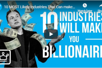 Industries that will make you a billionaire - weunitemusic.com