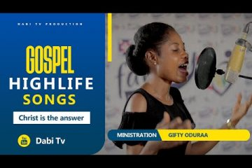 GOSPEL HIGHLIFE - THE MESSAGE OF THE CROSS BY GIFTY ODURAA - WeuniteMusic.com