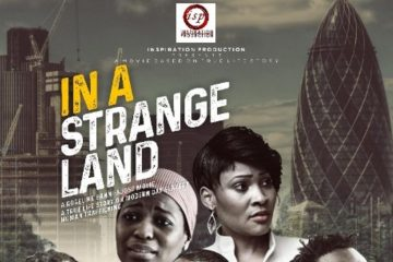 IN-A-STRANGE-LAND-LATEST-NOLLYWOOD-MOVIES-2020-NEW-RELEASE.jpg - weunitemusic.com