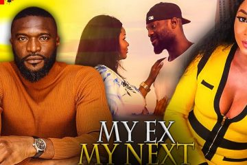 MY-EX-MY-NEXT-New-LATEST-2020-NIGERIAN-MOVIES-weunitemusic-weunitemusic.com
