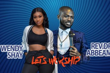 Wendy Shay worship with Rev.Dr Abbeam Ampomah Danso (Let's Worship) - WeuniteMusic.com