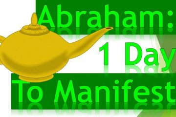 Abraham And Esther Hicks - Manifesting In 1 Day - weunitemusic.com