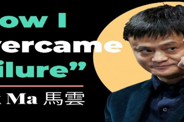 How I Overcame Failure - Jack Ma - weunitemusic.com