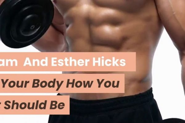Abraham-Hicks-And-Esther-Hicks-Telling-Your-Body-How-You-Wish-It-Should-Be-weunitemusic-weunitemusic.com