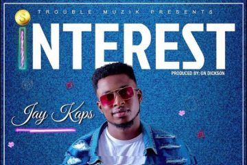 Jay-Kaps-Interest-produced-by-ON-Dickson-Official-Audio-weunitemusic-weunitemusic.com