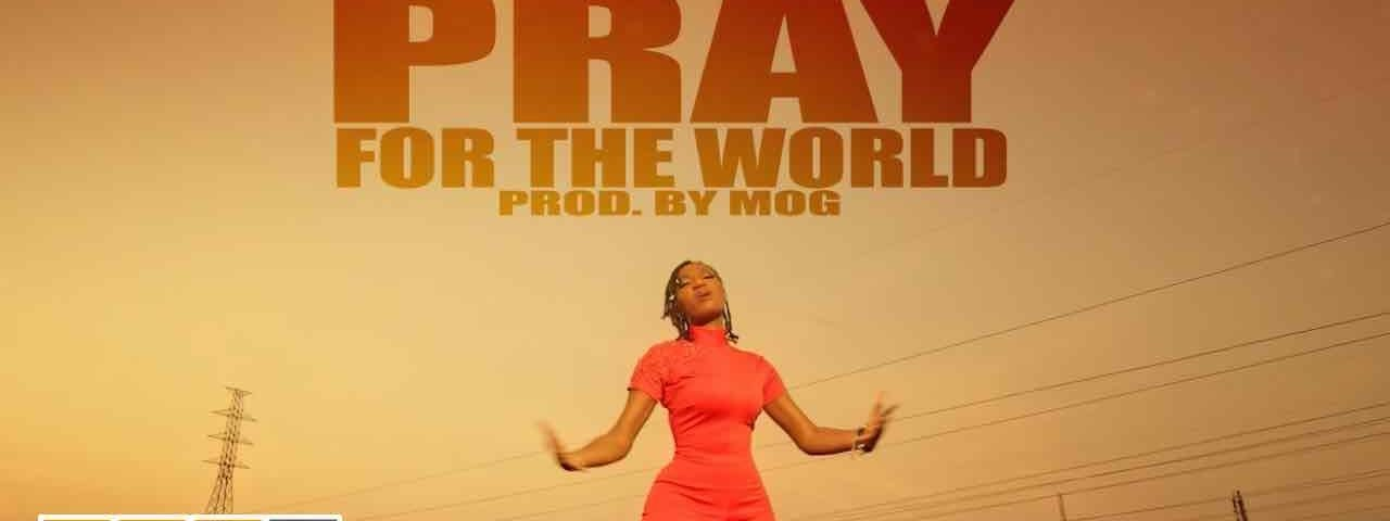 Wendy-Shay-Pray-For-The-World-Official-Video-weunitemusic-weunitemusic.com