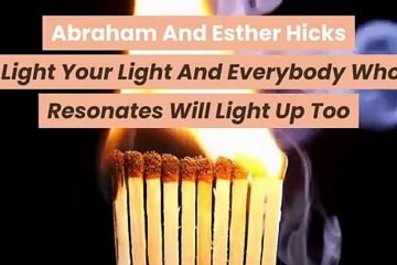 Abraham-And-Esther-Hicks-Light-Your-Light-And-Everybody-Who-Resonates-Will-Light-Up-Too-weunitemusic-weunitemusic.com
