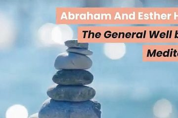 Abraham-And-Esther-Hicks-The-General-Well-Being-Meditation-weunitemusic-weunitemusic.com